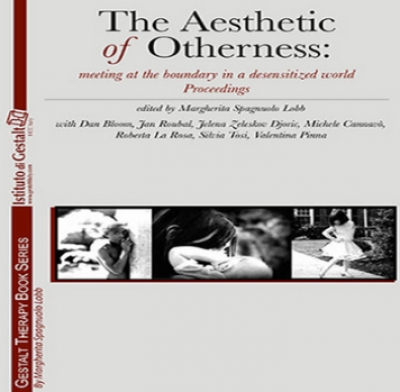 The Aesthetic of Otherness: Taormina Conference Proceedings